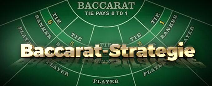 Baccarat-Strategie für Ihr Spiel