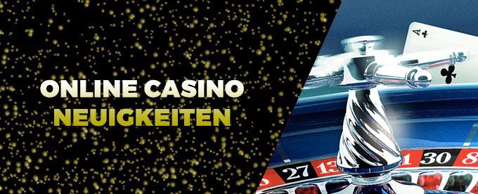 Online Casino Neuigkeiten 26. Juni 2017