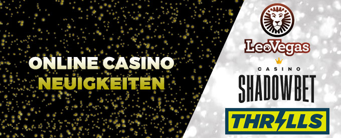 Online Casino Neuigkeiten 13. September 2017