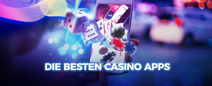 Die besten Apps der Online Casinos