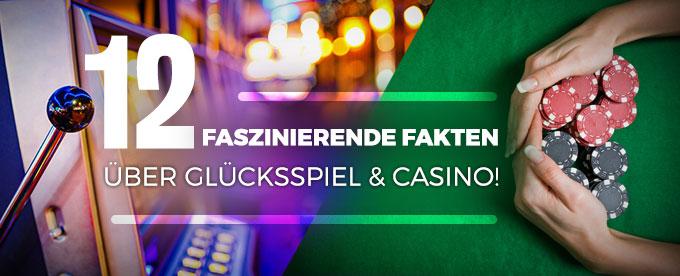 12 Fakten übers Glücksspiel