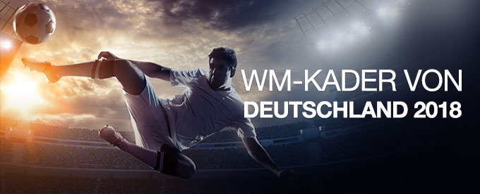 Der WM-Kader der deutschen Elf