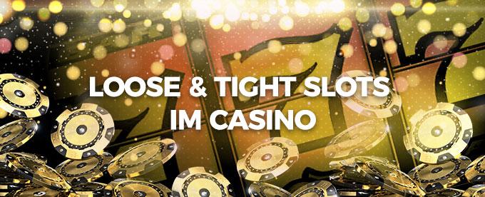 spielen Sie Loose-Slots
