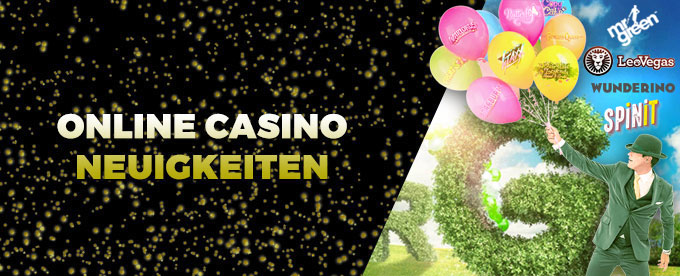 Online Casino Neuigkeiten 24. Juli 2017