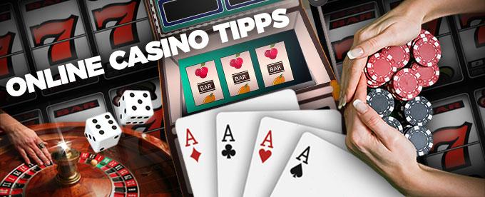 die besten Online Casino Tipps