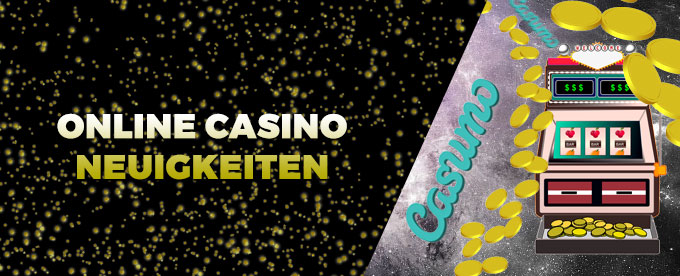 Die Casino News diese Woche