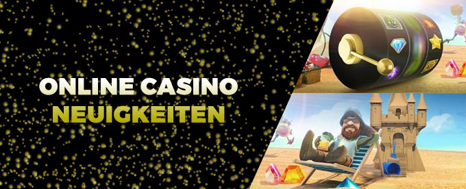 Online Casino Neuigkeiten 18.September 2017