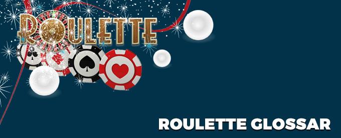Ein Roulette Glossar