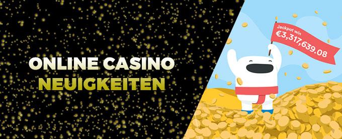 Online Casino Neuigkeiten