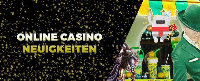 Online Casino Neuigkeiten 18.04.2017