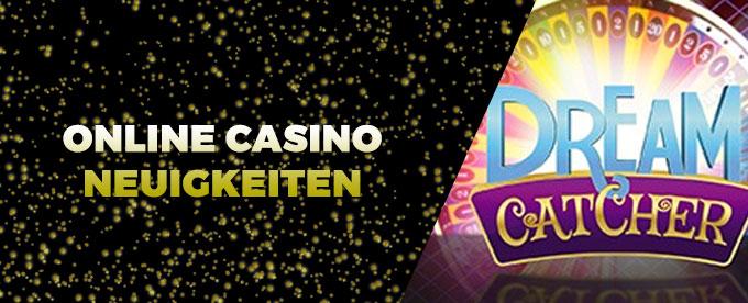 Online Casino Neuigkeiten 31.07.2017