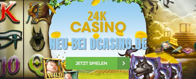 24K Casino neu bei DCasino.de