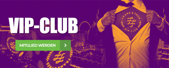 ViP-Club im Frank & Fred