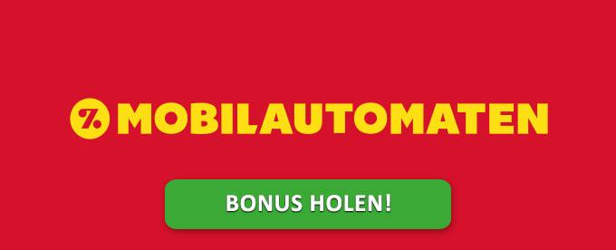 Jetzt Bonus holen bei Mobilautomaten