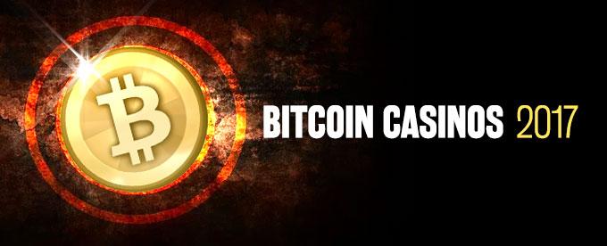 Die besten Bitcoin Casinos 2017